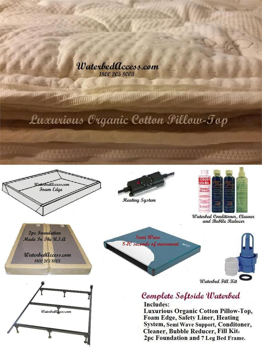 Full Softside Waterbed W Organic Cotton Pillow Top